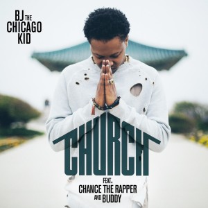 "BJ The Chicago Kid, ""Church"" (Motown Records)"